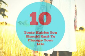 10 toxic or bad habits to quit that change your life