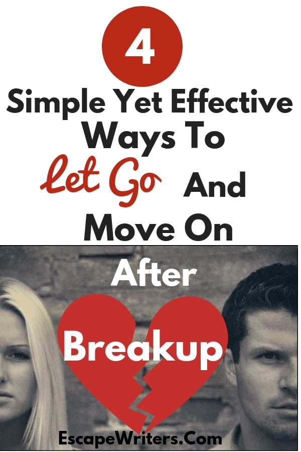 let go and move on after breakup relationships