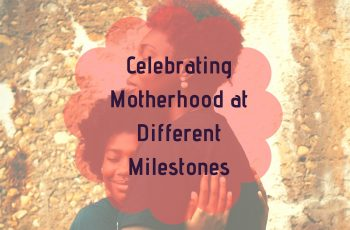 celebrating motherhood without mom guilt
