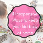 Inexpensive and fun activities for kids to engage whole day home