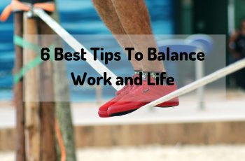 best tips to balance work and family life