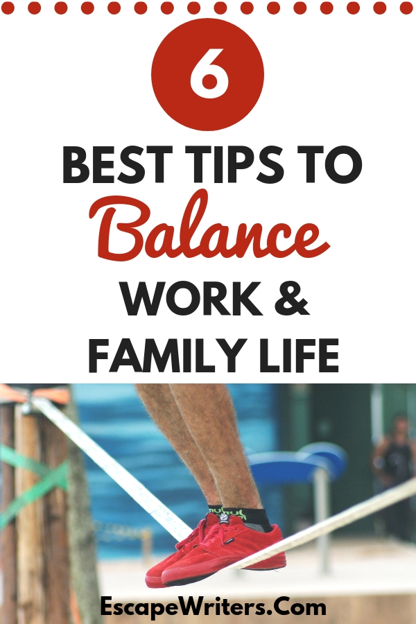 tips to balance work and family life
