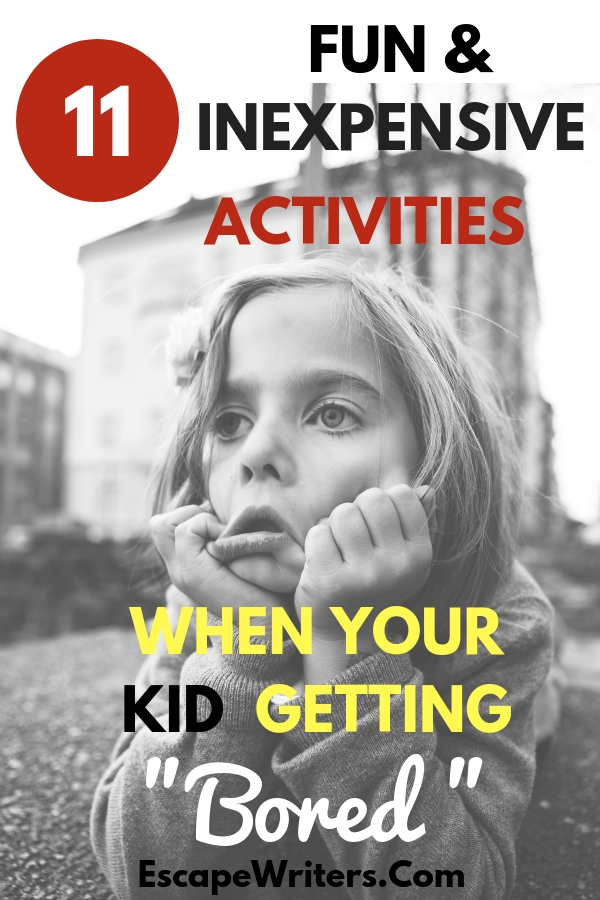 inexpensive activities for kids to engage while they get bored at home