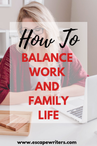 balance work and family life tips
