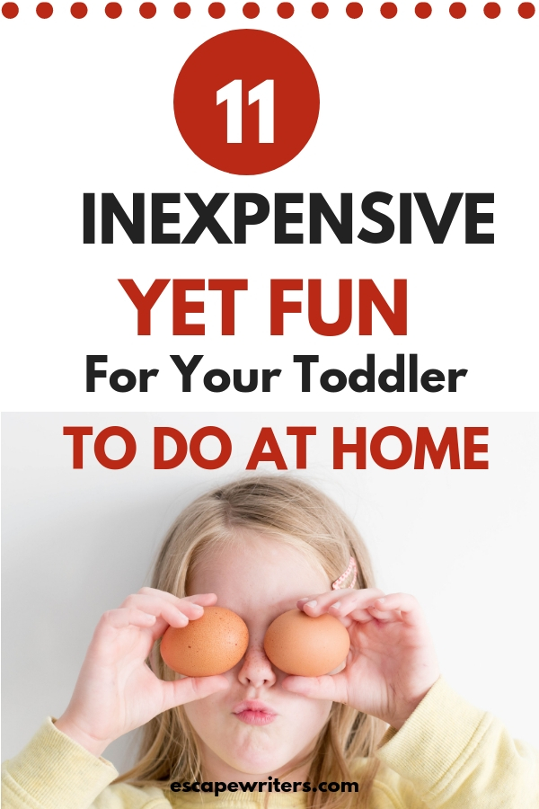inexpensive yet fun activities for toddle to do at home