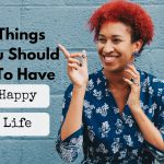 habits to create a happy life