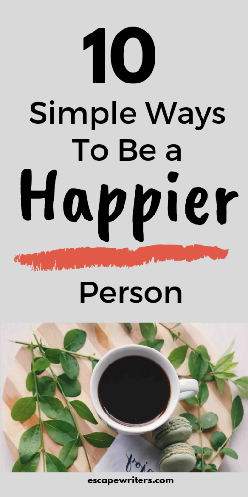 simple ways to be a happier person today