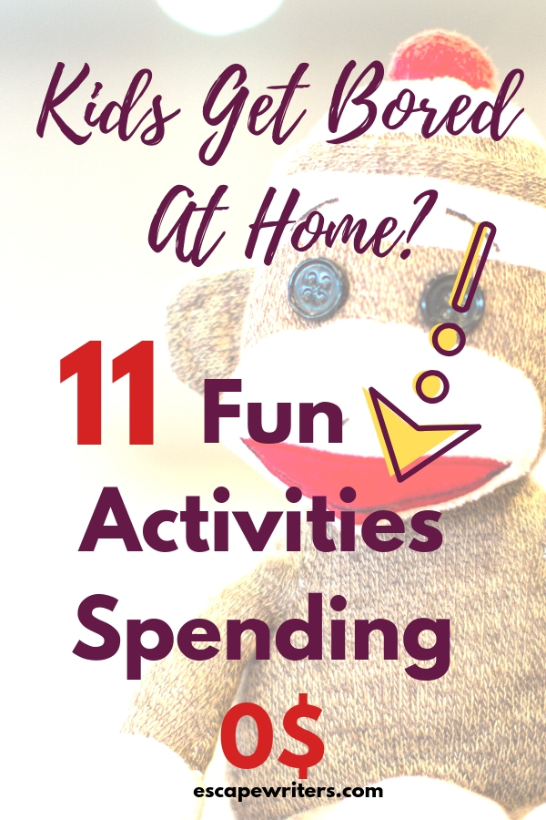 11 super easy fun and inexpensive activities for kids to engage them at home