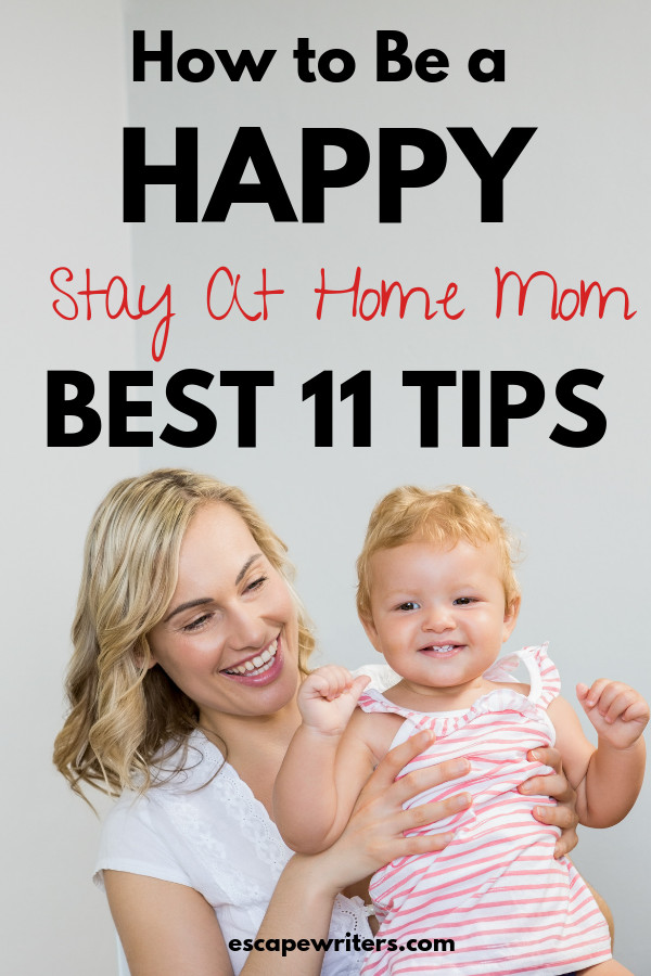 How to become a happy stay at home mom