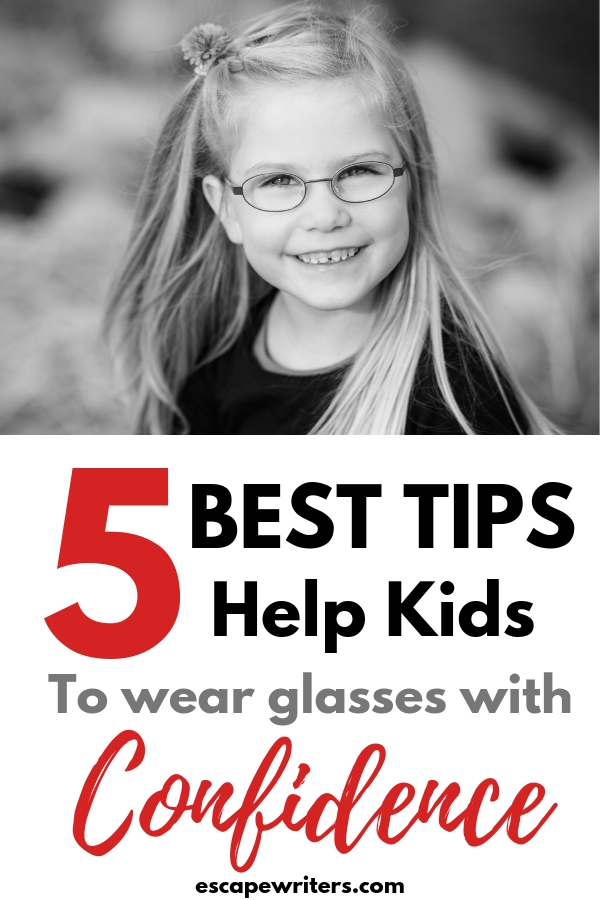 Tips to help kids wear eye glasses with confidence
