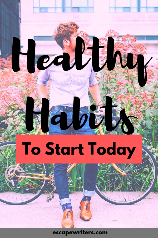 healthy habits to develop a healthy life