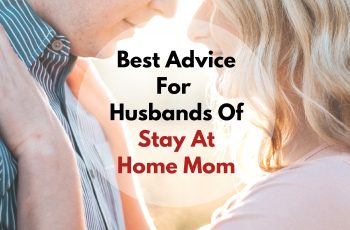 Best advice for husbands of stay at home mom