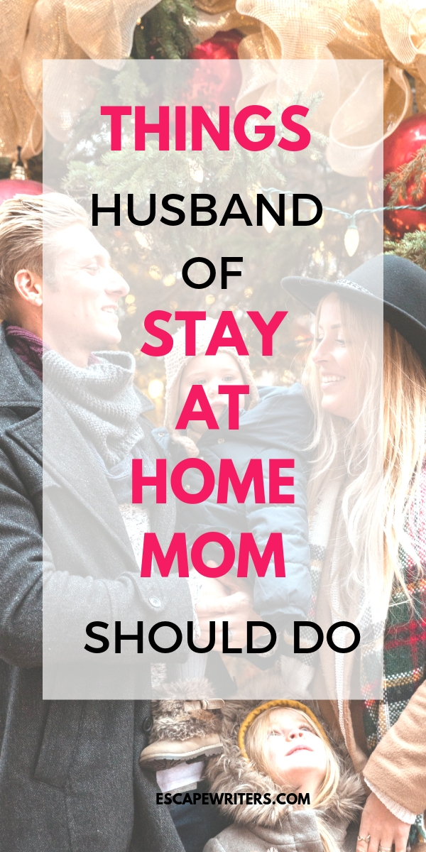 THINGS HUSBAND OF STAY AT HOME MOM SHOULD DO
