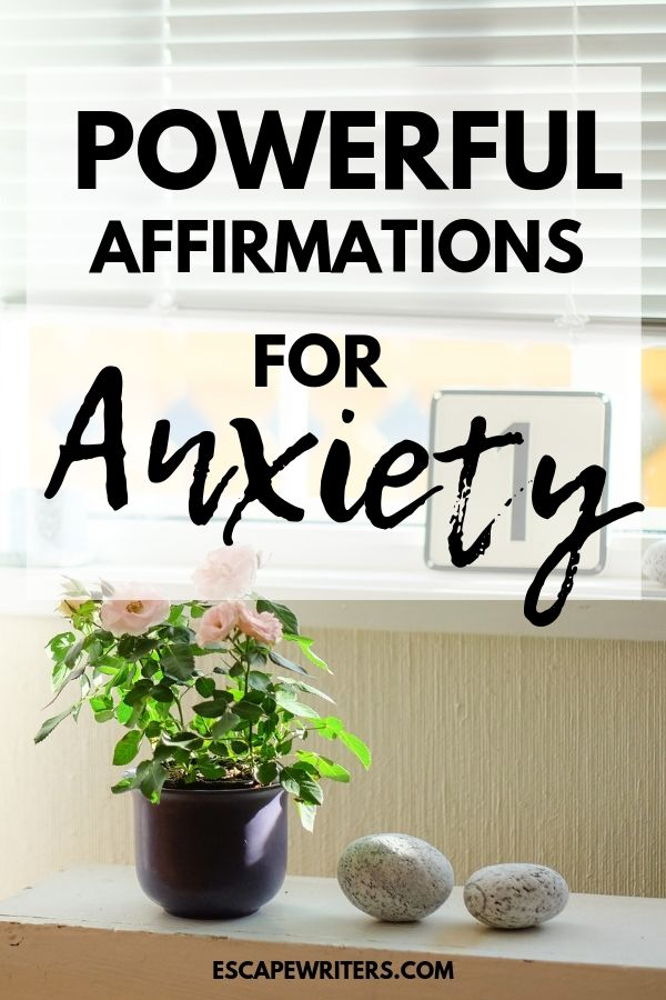 positive and powerful short affirmations for anxiety