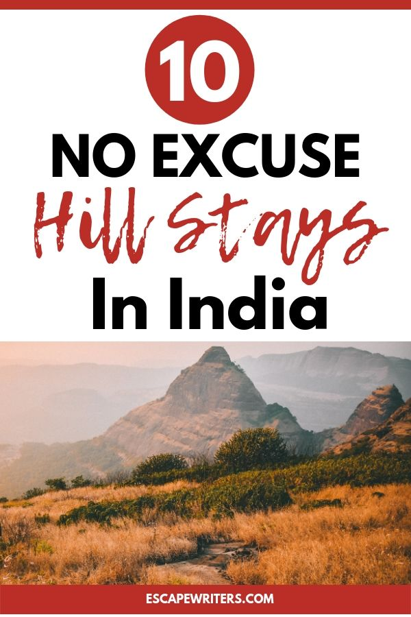 best hill stays in India