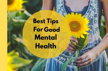 tips to develop good mental health