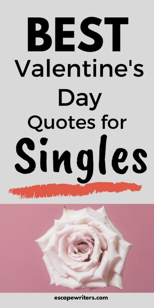 Best Inspirational Valentine's Day Quotes for Singles