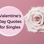 Best Valentine's Day Quotes for Singles