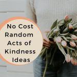 Simple and Free Random Act of Kindness Ideas