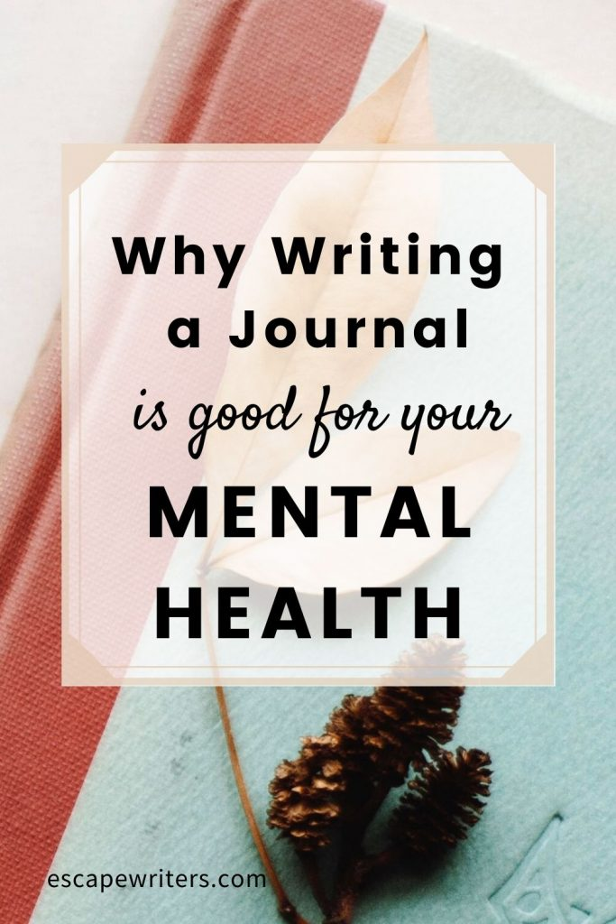 Benefits of Journaling For Your Mental Health