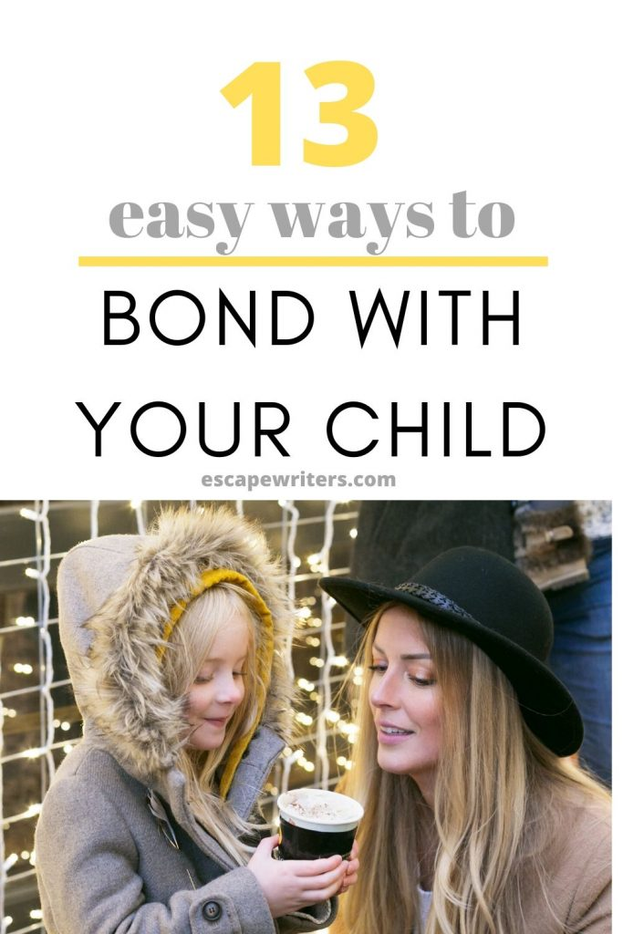 how to bond with your child