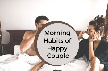 Morning Habits of Happy Couple