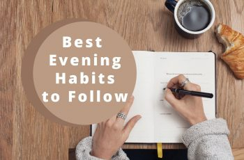 Best Evening Routines Ideas for Productive Day