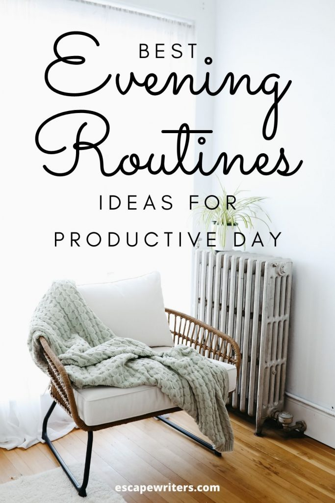 Best evening routines to follow for Productive and Happy life