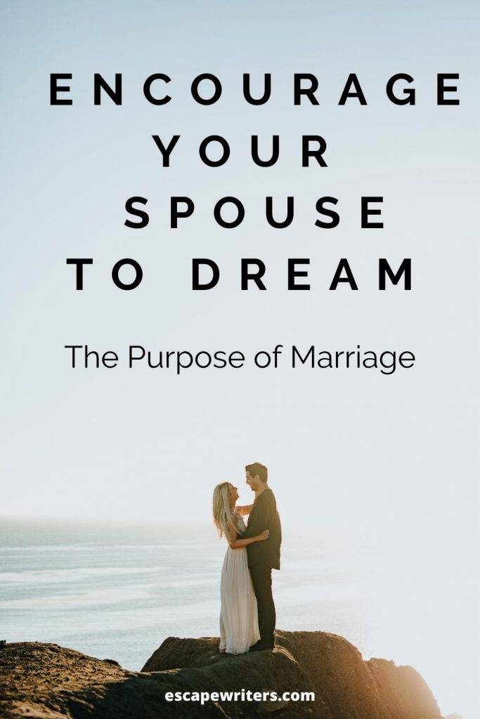 Why Encourage Your Spouse to Dream