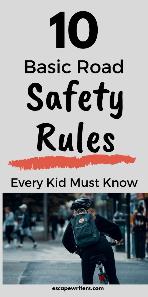 BASIC ROAD SAFETY RULES EVERY KID SHOULD KNOW